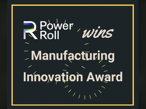Power Roll wins Manufacturing Innovation Award